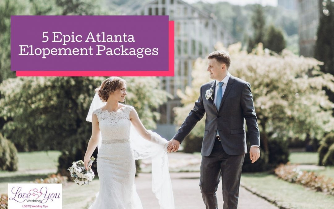5 Epic Atlanta Elopement Packagesfor an Intimate Wedding