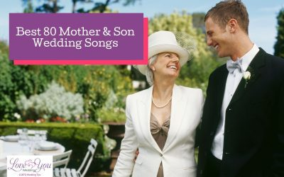 80 Best Mother and Son Wedding Songs for 2021