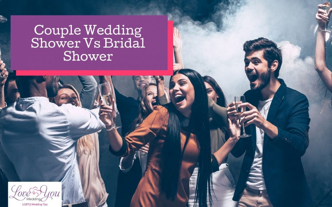 Couple Wedding Shower & Bridal Shower Differences