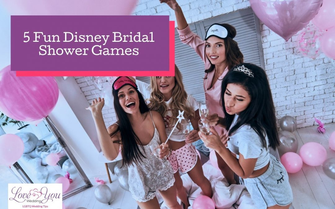 5 Fabulous Themed Disney Bridal Shower Games to Try