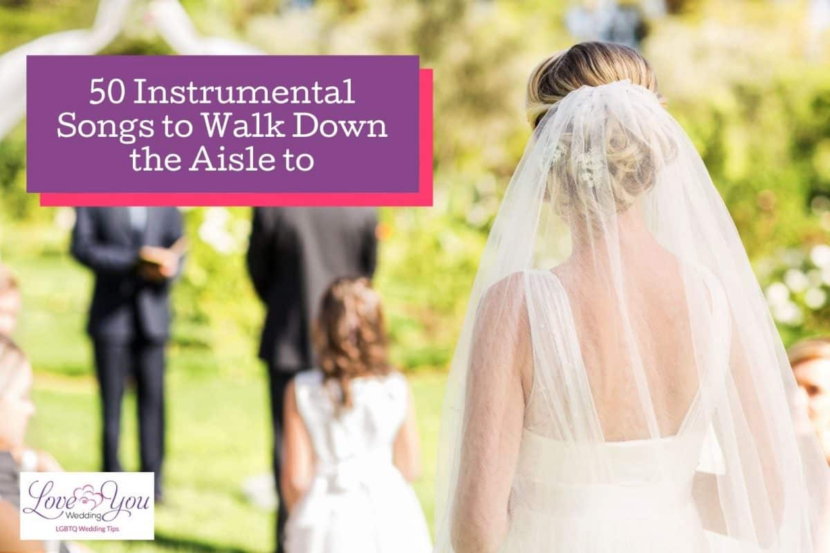 bride walking while instrumental songs to walk down the aisle to are playing