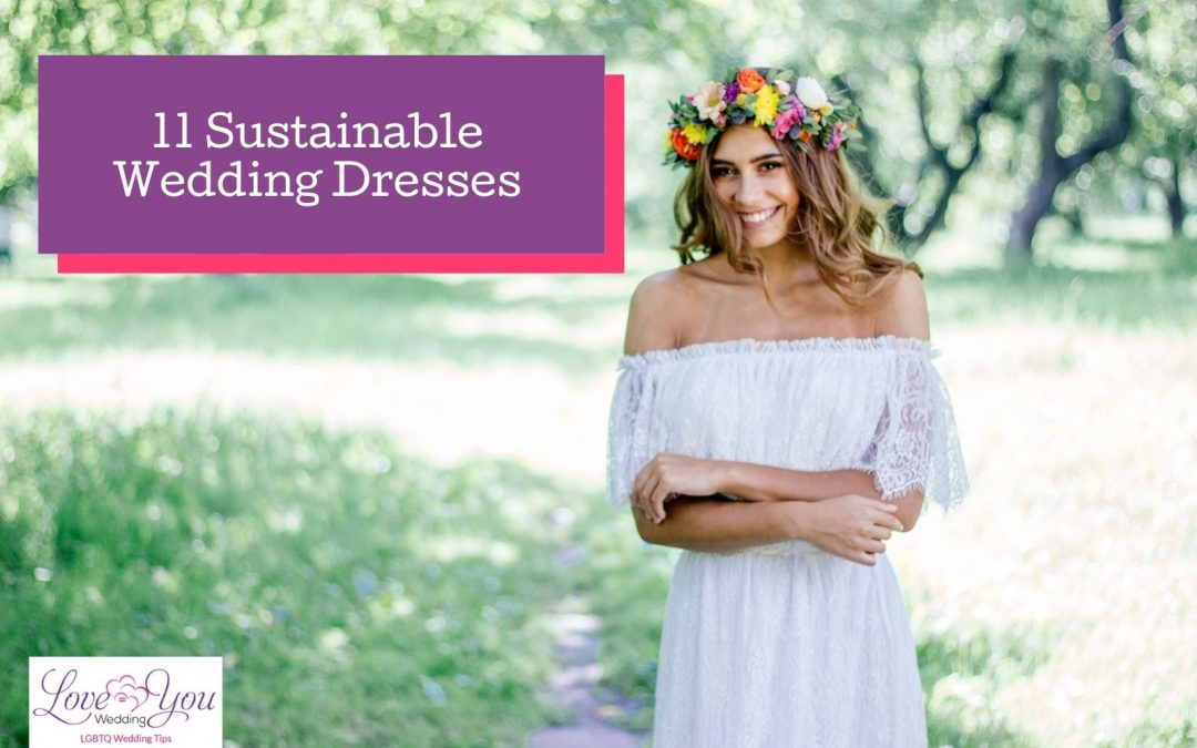 11 Ethical Wedding Dresses for Eco-Friendly Brides