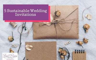 5 Eco-Friendly and Sustainable Wedding Invitations for 2021