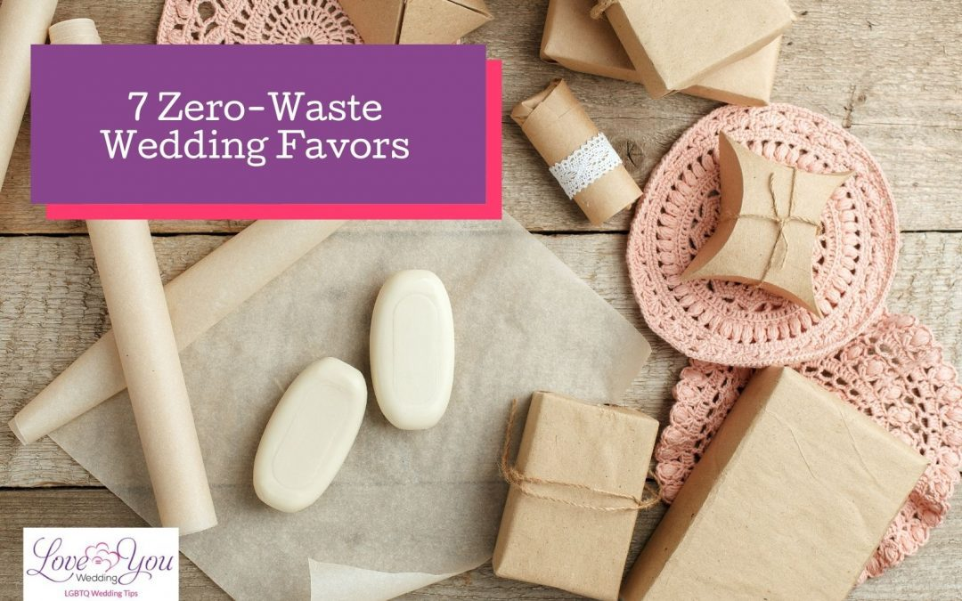 7 Zero-Waste & Sustainable Wedding Favors for Your Guests