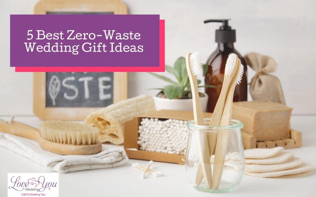 5 Best Zero-Waste Wedding Gift Ideas for the Newlyweds