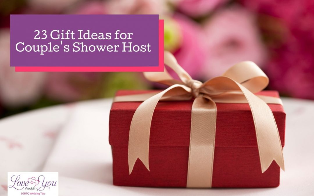 23 Amazing Couples Shower Host Gift Ideas for 2021