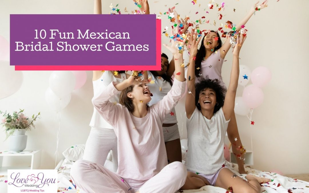 10 Fun Mexican and Fiesta Bridal Shower Games for 2021