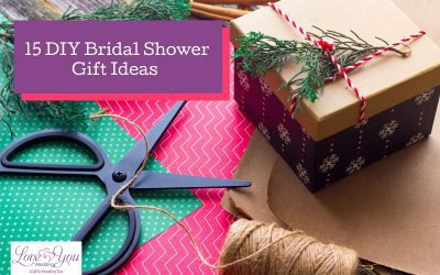 15 DIY Bridal Shower Gift Ideas for the Special Bride