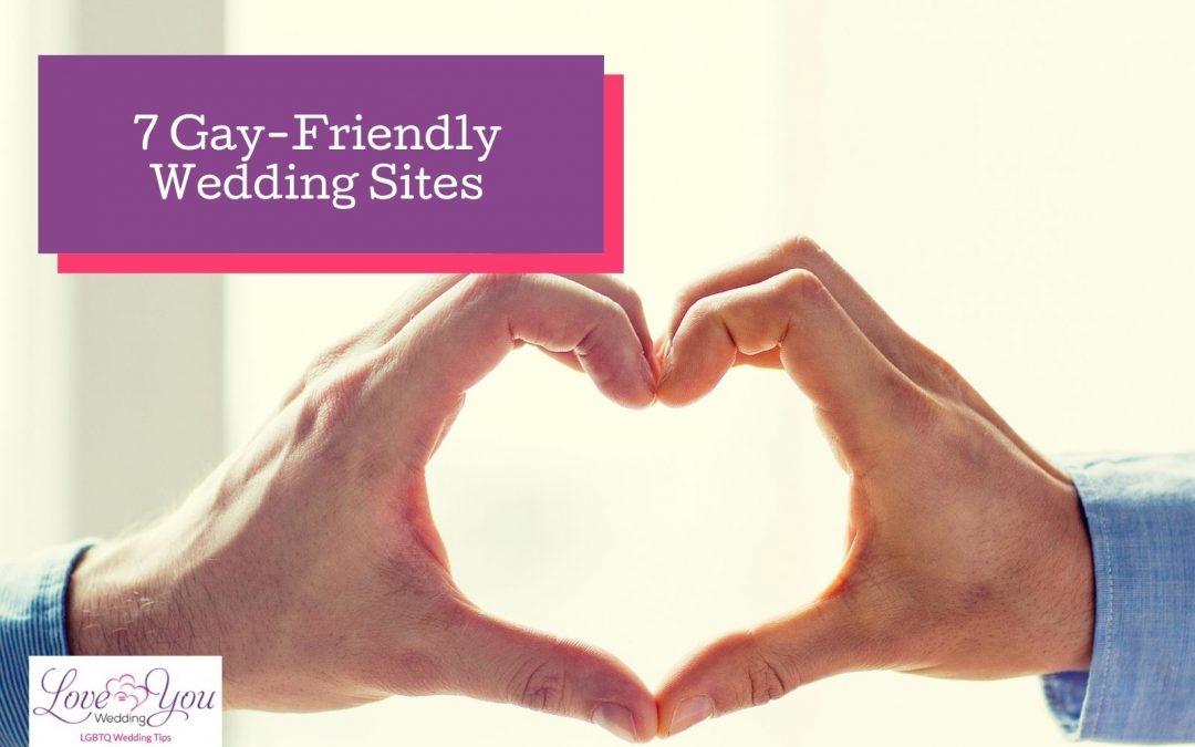 7 Gay-Friendly Wedding Sites You Shouldn't Miss!