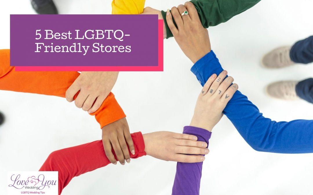 5 LGBTQ Friendly Stores You Should Visit