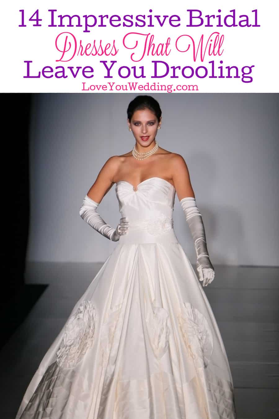 Looking for some truly impressive bridal dresses? If these 14 don't leave you absolutely drooling, I don't know what will! Check them out!