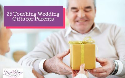 25 Best Wedding Gift Ideas for Parents in 2021