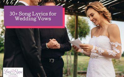 30+ Good Song Lyrics for Wedding Readings
