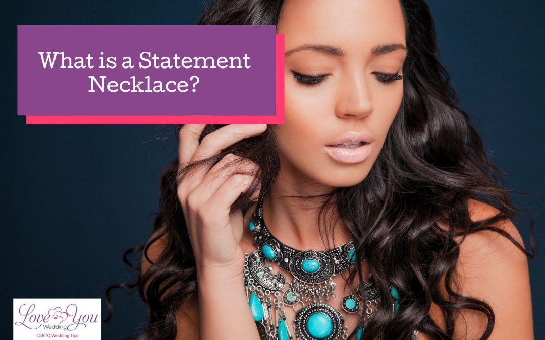 What Are Statement Necklaces? + My Favorites